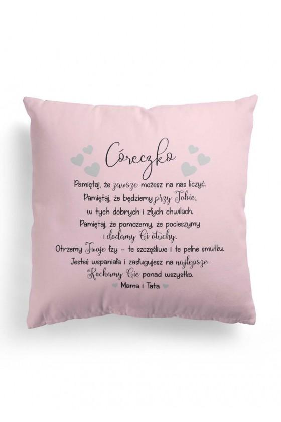 Poduszka Premium z wyznaniem dla córeczki od Mamy i Taty - różowa