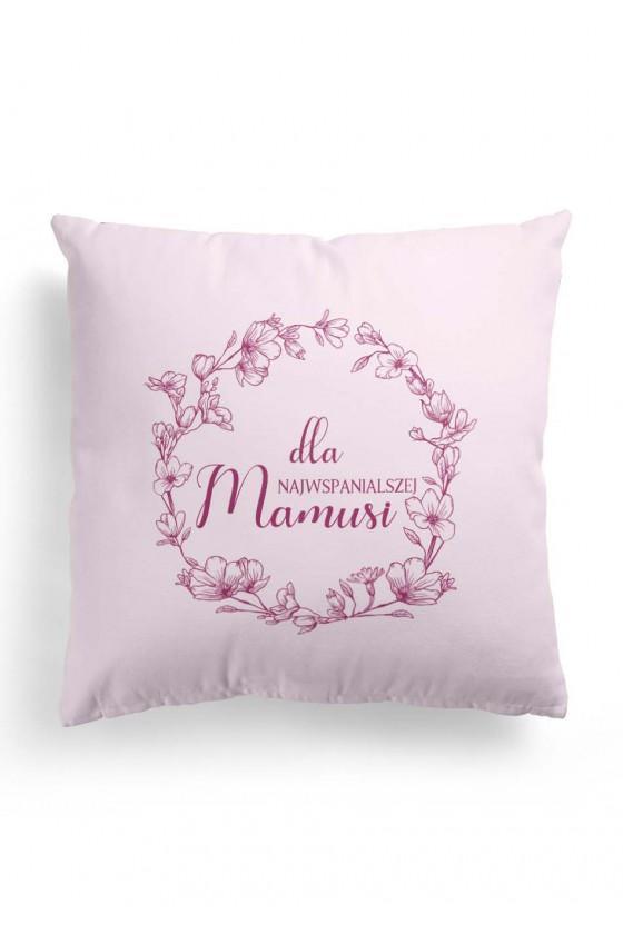 Poduszka Premium dla Najwspanialszej Mamusi (różowa)