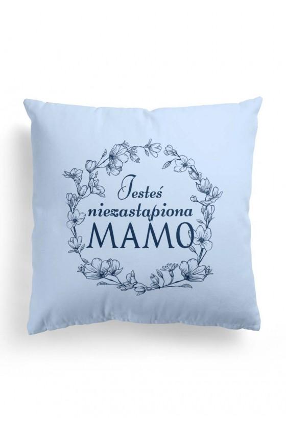 Poduszka Premium dla Mamy Jesteś niezastąpiona Mamo - niebieska