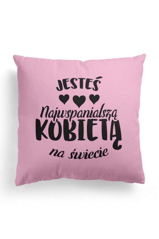 Poduszka Premium dla Najwspanialszej Kobiety na świecie (dwustronny nadruk)