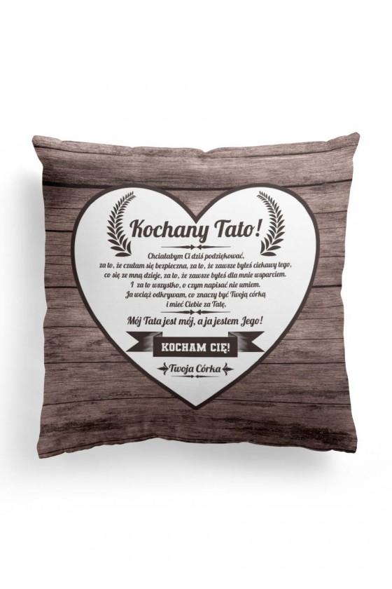 Poduszka Premium dla taty - Kochany Tato - od córki