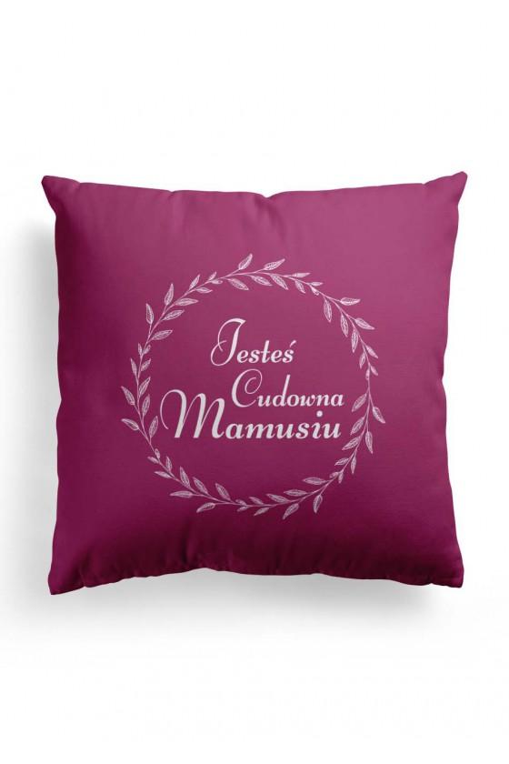 Poduszka Premium dla Mamy Jesteś cudowna Mamusiu 2