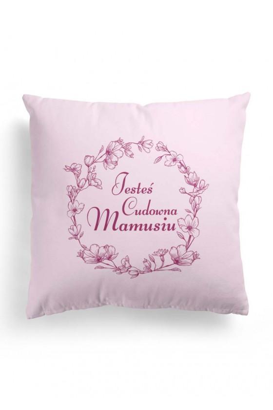 Poduszka Premium dla Mamy Jesteś Cudowna Mamusiu (różowa)