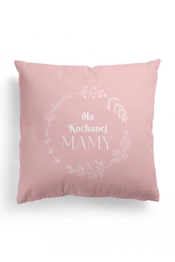 Poduszka Premium dla Kochanej Mamy