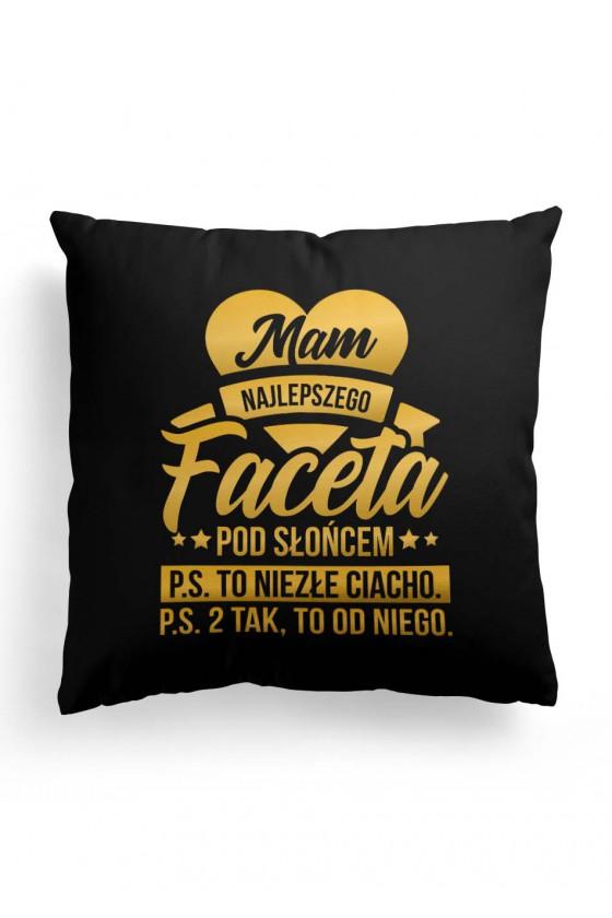 Poduszka Premium Mam najlepszego Faceta pod słońcem (czarna)