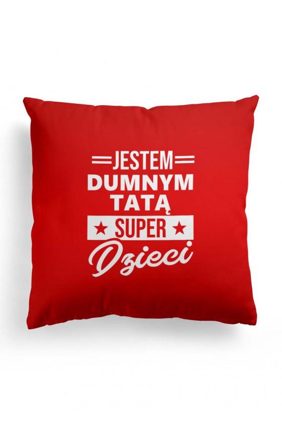 Poduszka Premium Jestem Dumnym Tatą Super Dzieci - czerwona