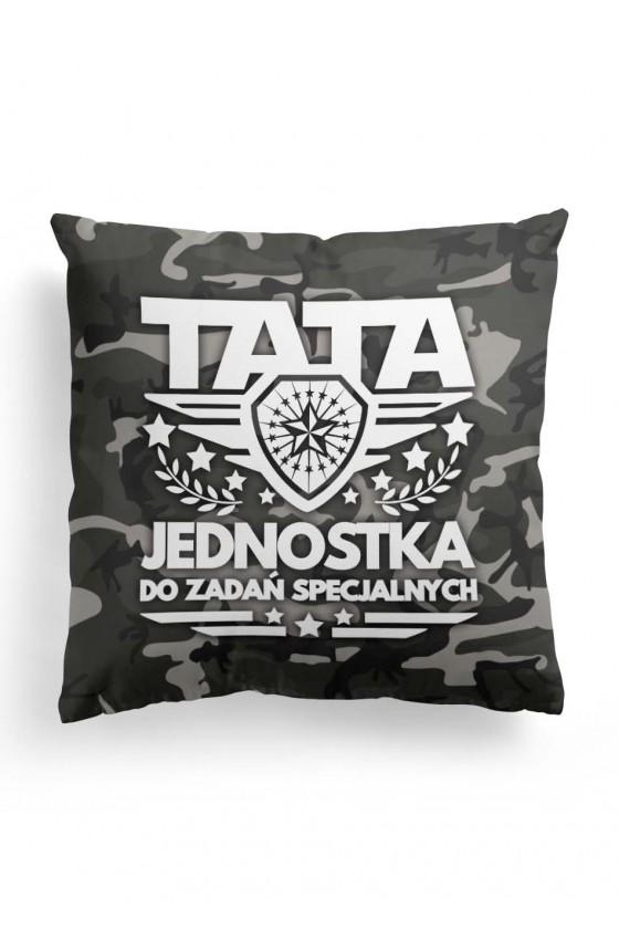 Poduszka Premium dla taty - Tata jednostka do zadań specjalnych (motyw moro)