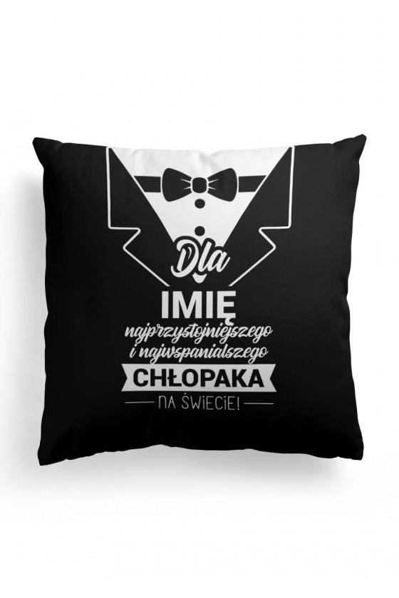 Poduszka Premium dla Chłopaka przystojniaka - z imieniem (czarno-biała)
