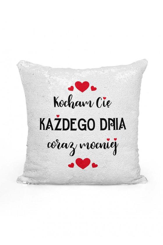 Poduszka cekinowa Kocham Cię każdego dnia coraz mocniej