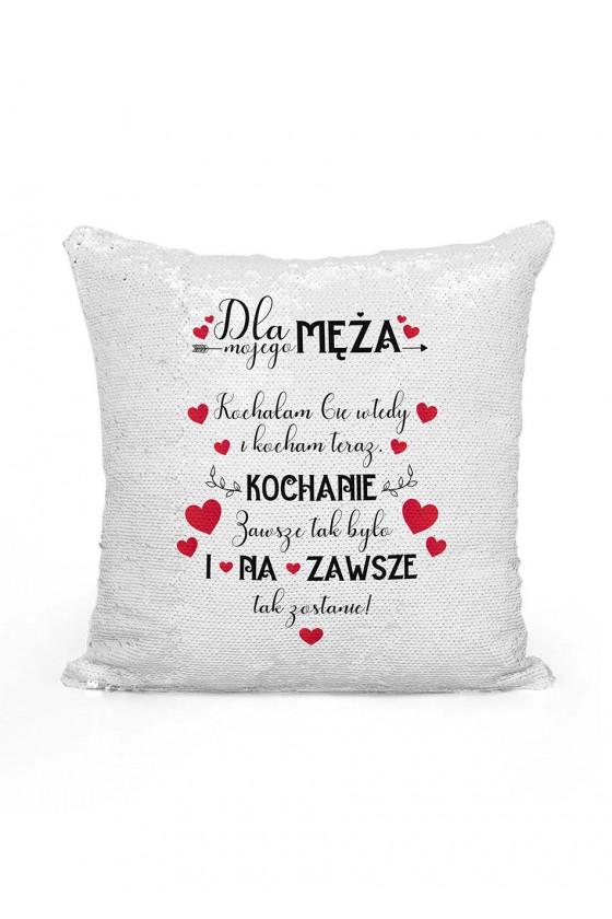 Poduszka cekinowa dla męża Kochałam cię wtedy