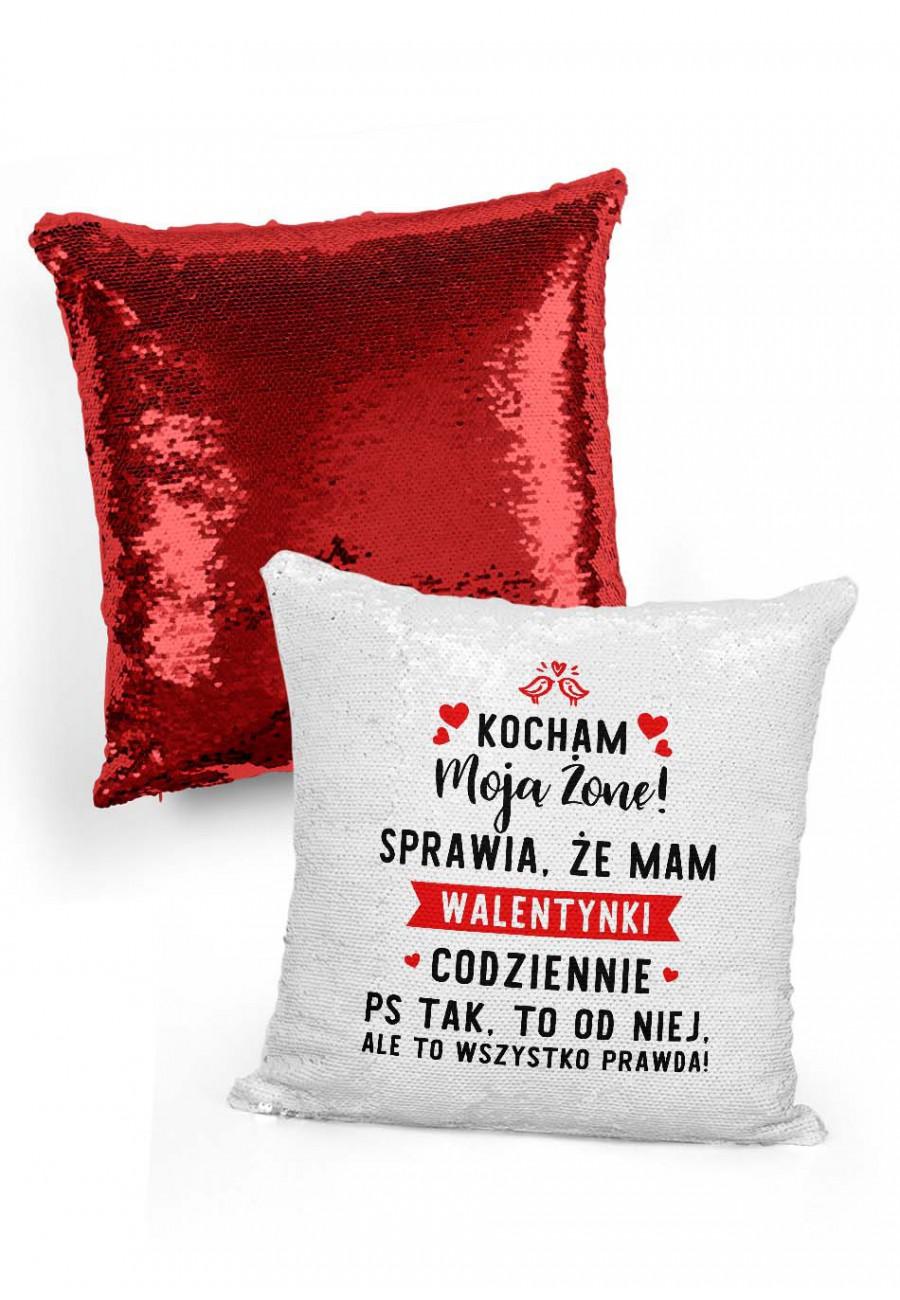 Poduszka cekinowa dla męża Mam walentynki codziennie