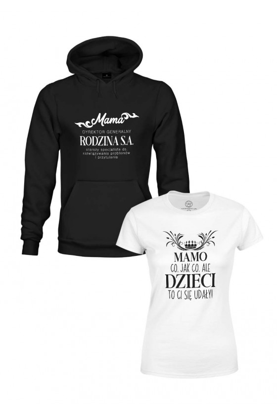 Zestaw - Bluza i Koszulka dla Mamy - Mama Dyrektor Generalny i Mamo Dzieci ci się udały