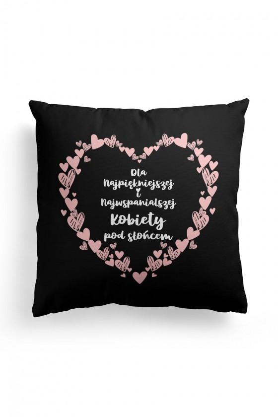 Poduszka Premium Dla Najpiękniejszej Kobiety Czarna