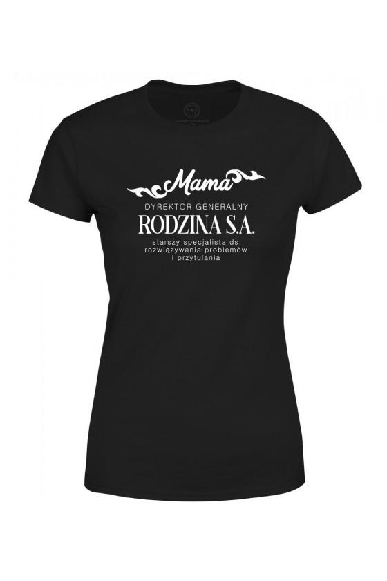 Koszulka damska Mama Dyrektor Generalny Rodzina S.A.