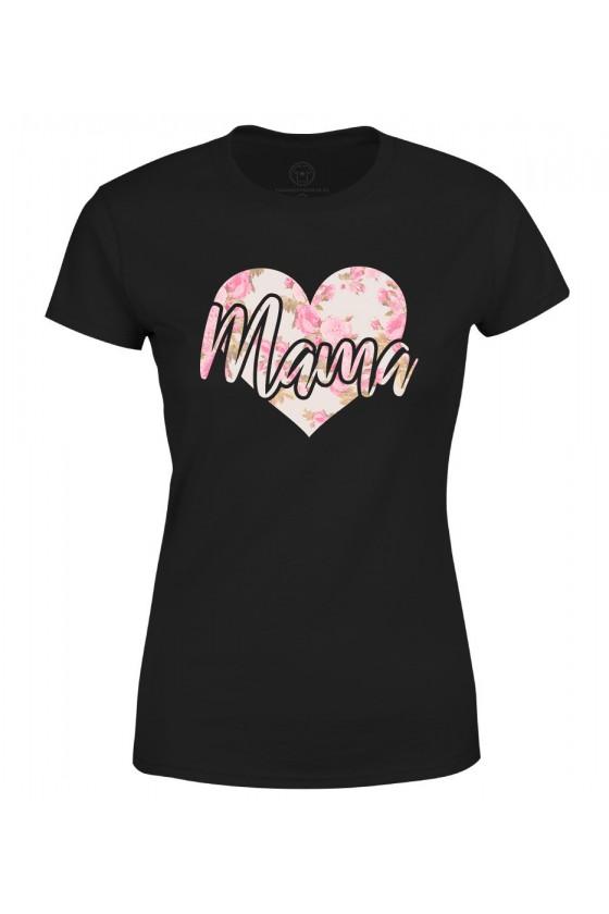 Koszulka damska Z napisem Mama (serce)