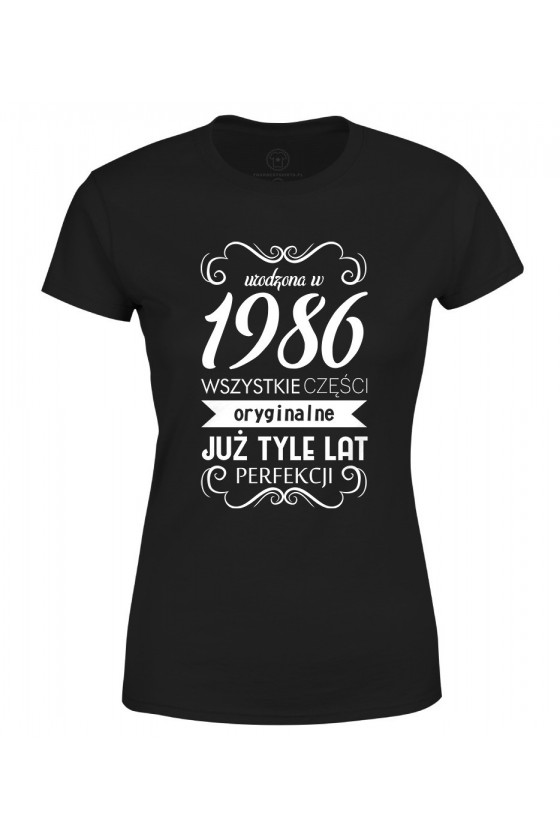 Koszulka damska Urodzona w 1986