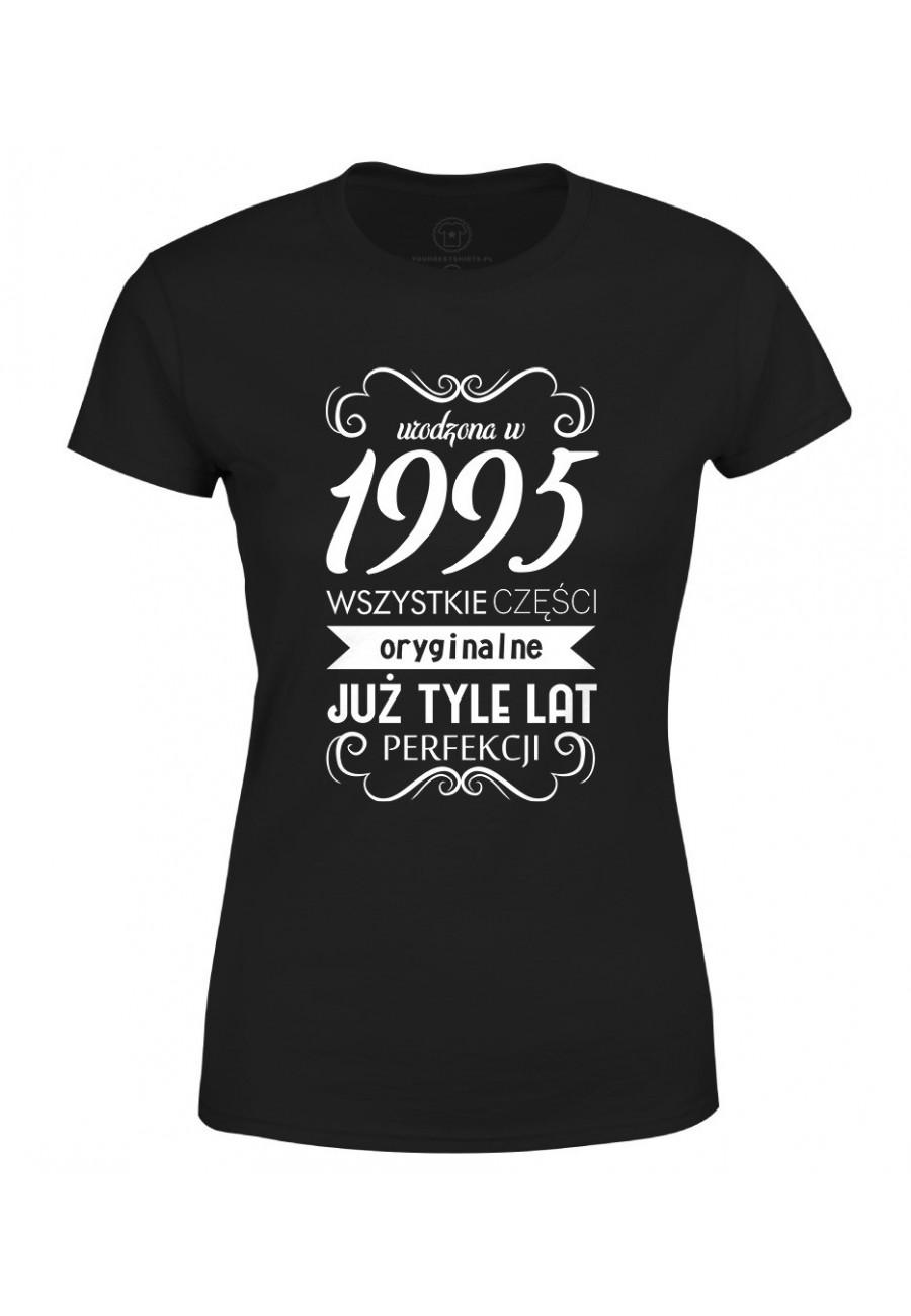 Koszulka damska Urodzona w 1995