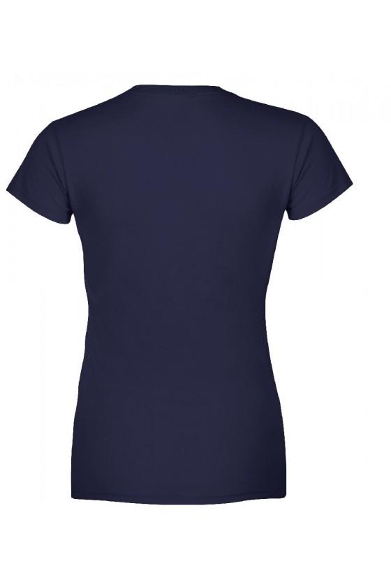 Koszulka damska Z napisem Każda Blondynka potrzebuje swojej Brunetki