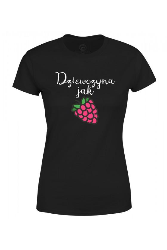 Koszulka damska Z napisem dziewczyna jak malina