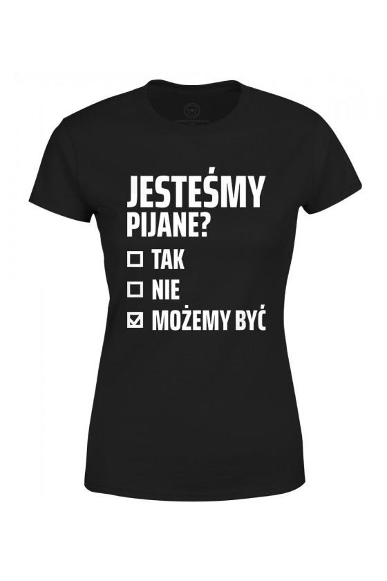 Koszulka damska Z napisem Jesteśmy pijane?