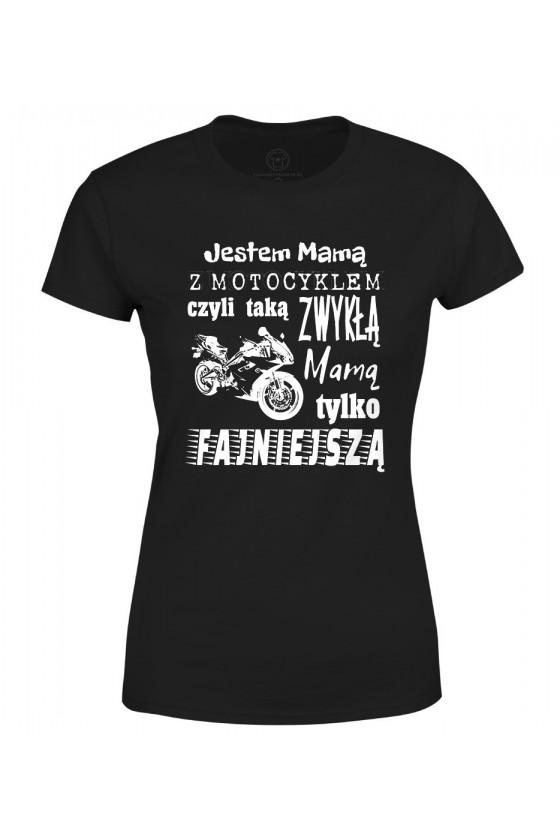 Koszulka damska Jestem Mamą z Motocyklem