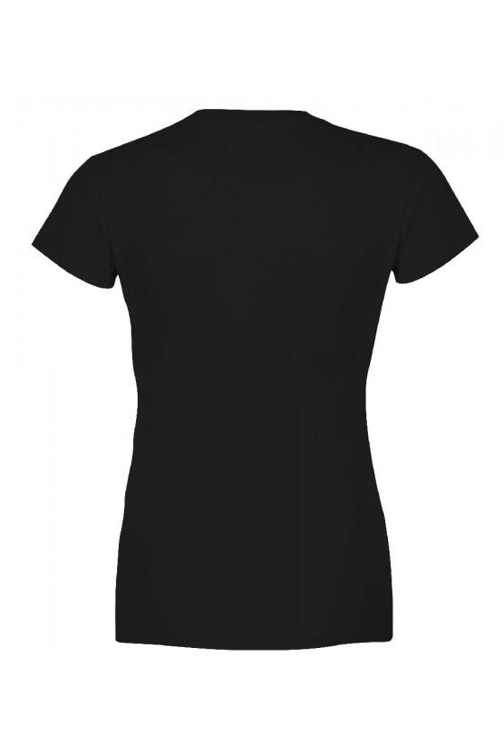 Koszulka damska Z napisem Nie jestem pewna kogo trudniej wychować, mojego męża czy dzieci