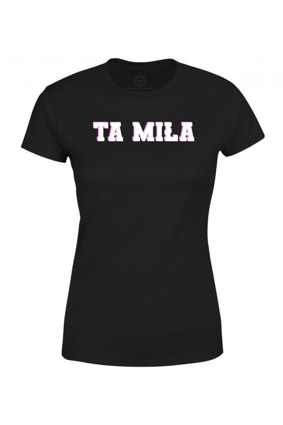 Koszulka damska Z napisem Ta miła