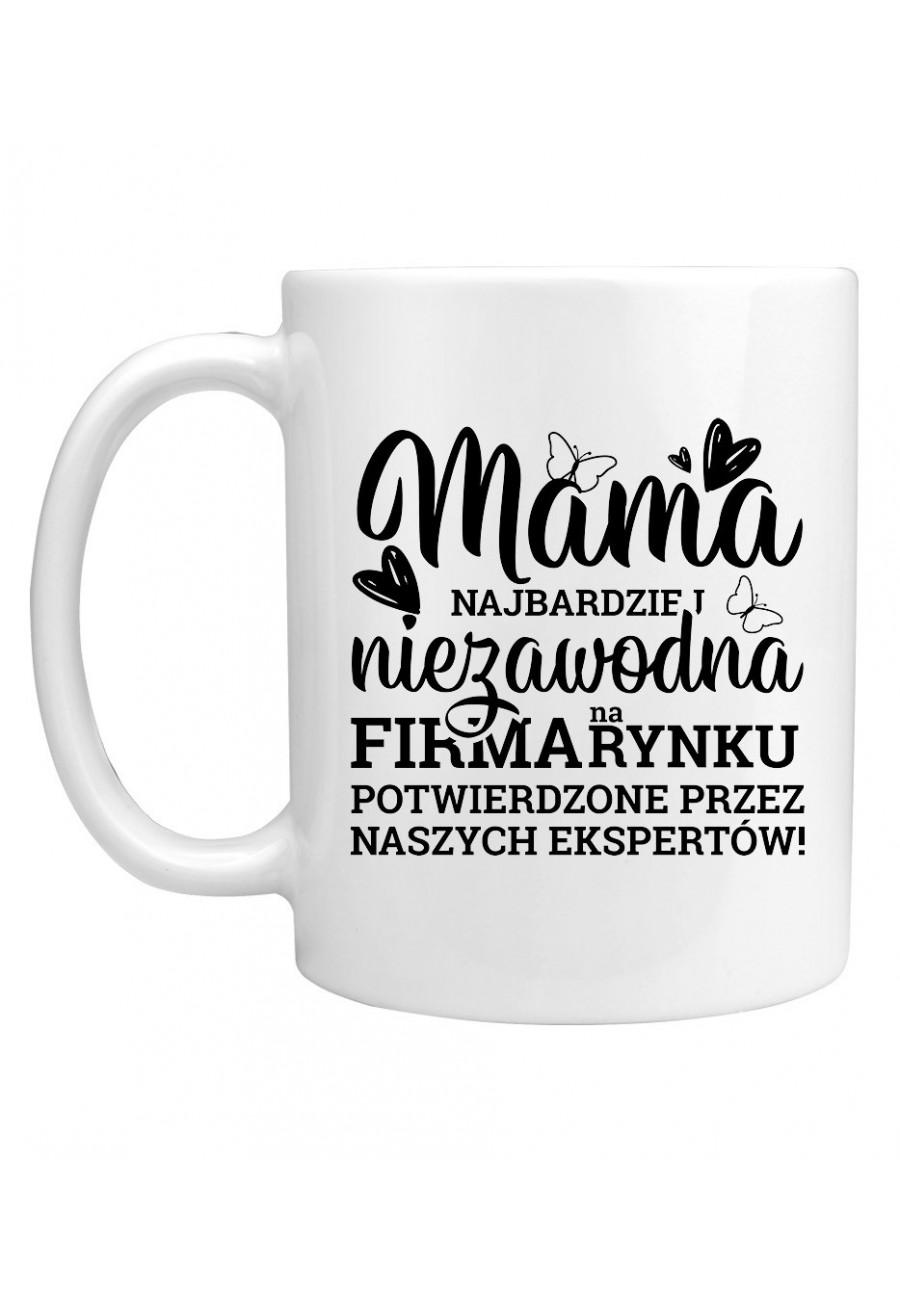 Kubek Dla Mamy - Mama Najbardziej Niezawodna Firma na Rynku