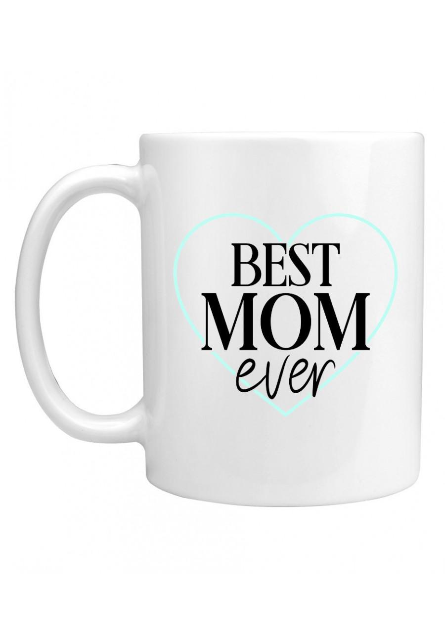 Kubek Dla Mamy Best Mom Ever