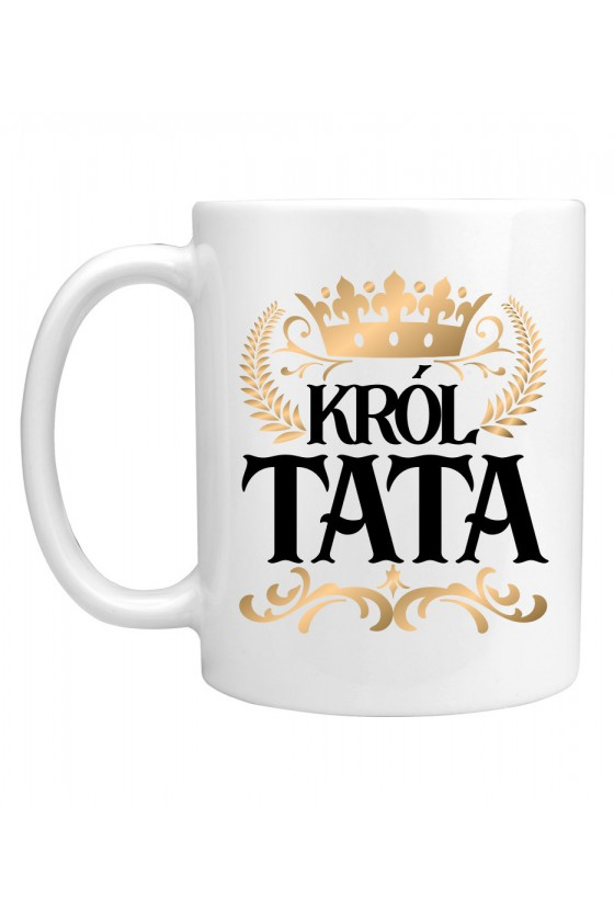 Kubek Dla Taty Król Tata