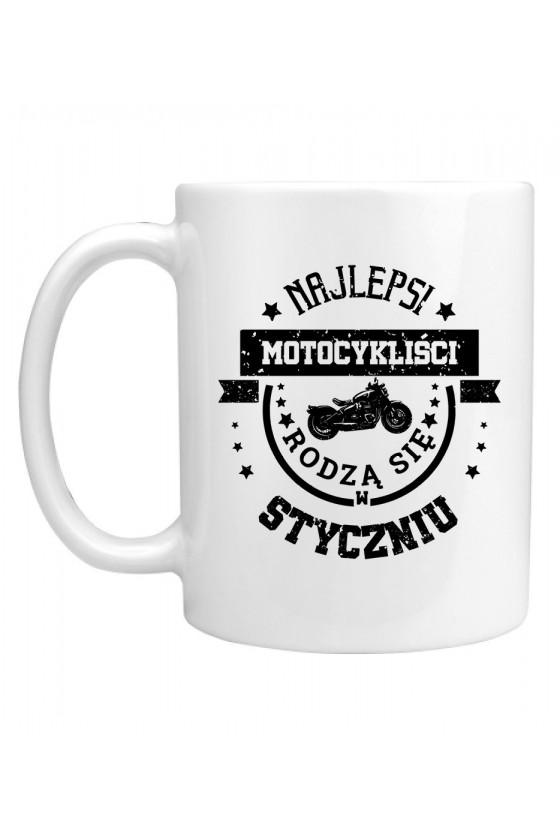 Kubek Najlepsi motocykliści rodzą się w styczniu
