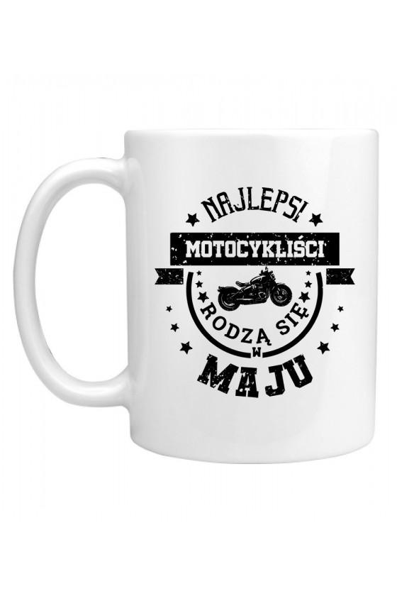 Kubek Najlepsi motocykliści rodzą się w maju