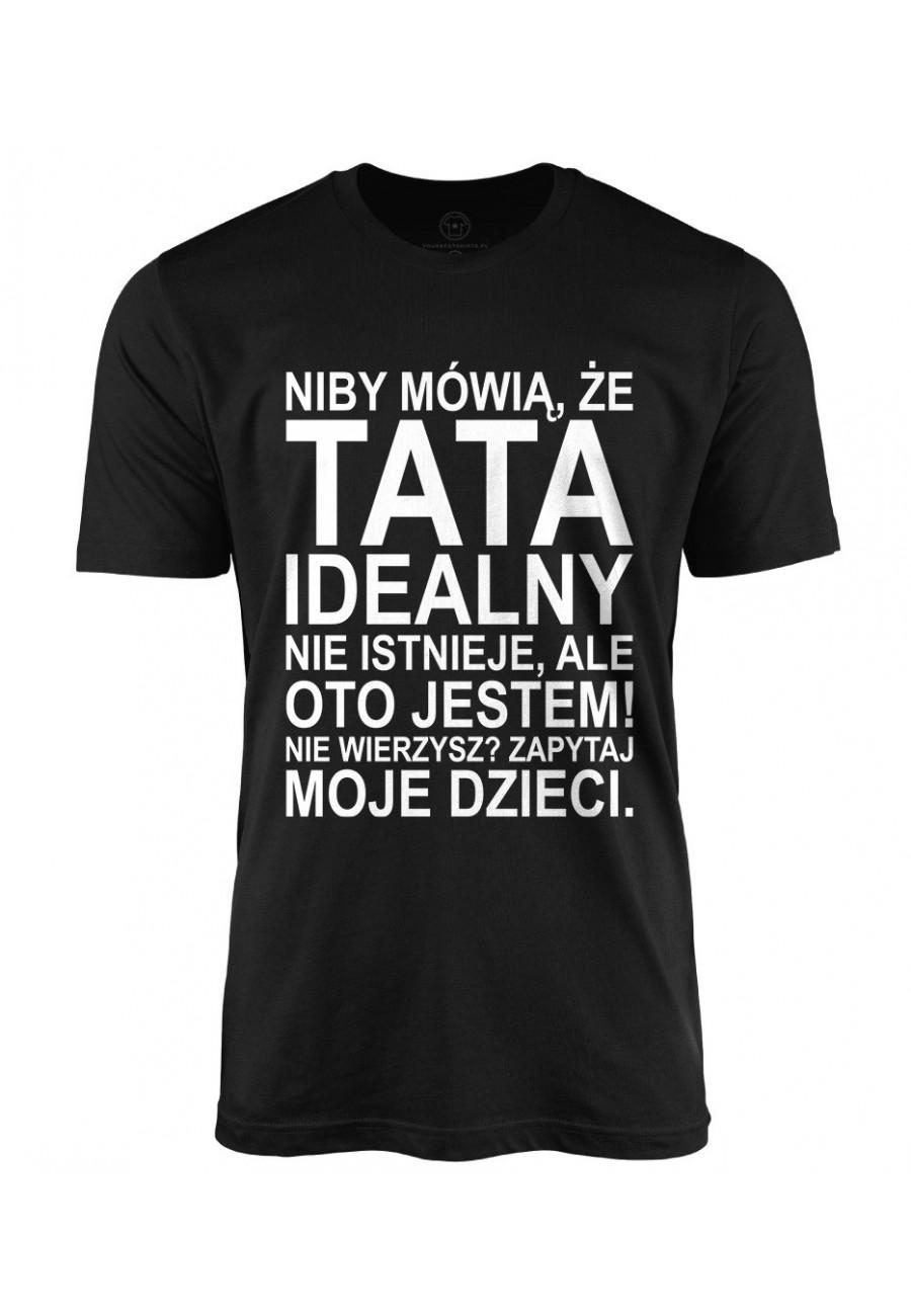 Koszulka męska Dla Taty idealnego z napisem