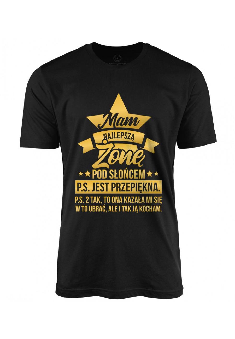 Koszulka męska Mam najlepszą Żonę pod Słońcem (złoty napis)