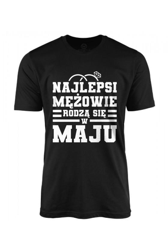 Koszulka męska Najlepsi mężowie rodzą się w maju