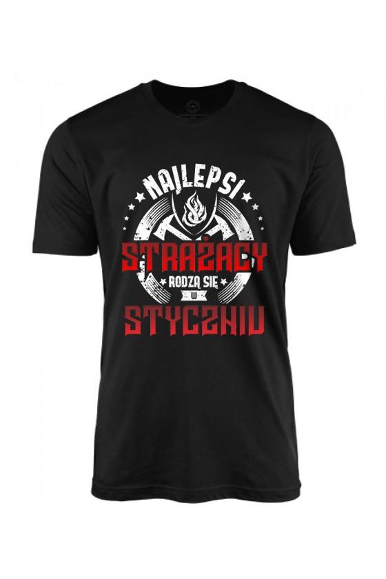 Koszulka męska Najlepsi strażacy rodzą się w styczniu 2