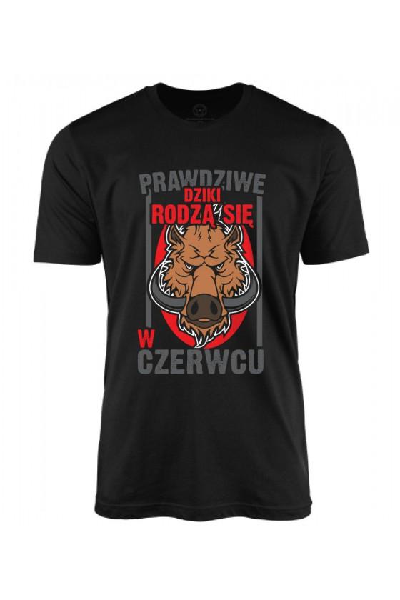 Koszulka męska Prawdziwe Dziki rodzą się w Czerwcu 2