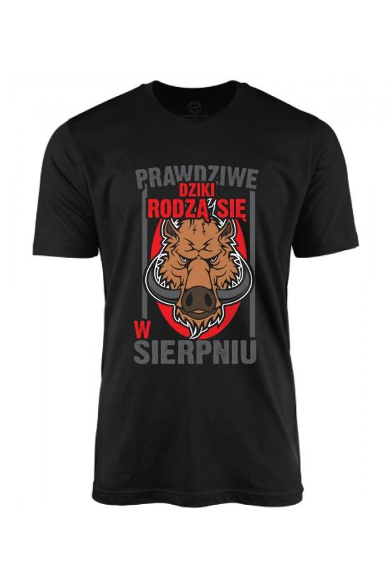 Koszulka męska Prawdziwe Dziki rodzą się w Sierpniu 2