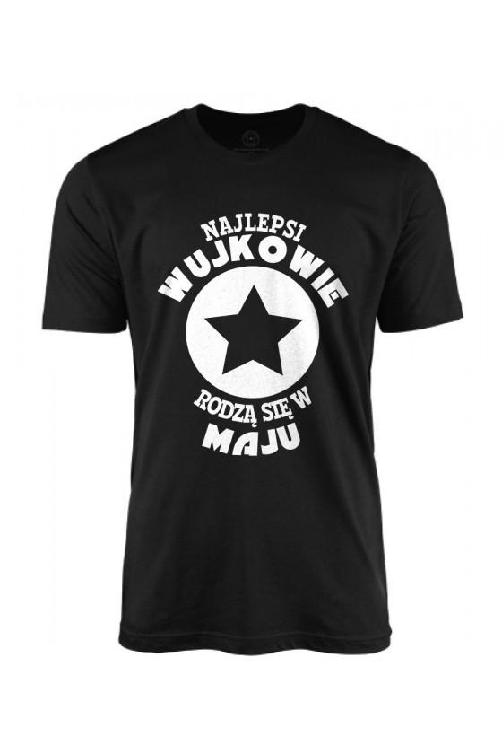 Koszulka męska Najlepsi Wujkowie rodzą się w Maju