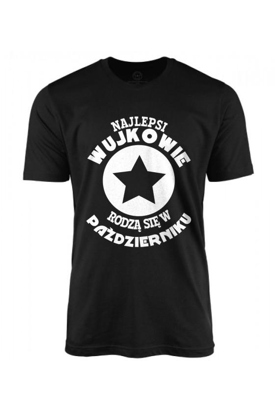 Koszulka męska Najlepsi Wujkowie rodzą się w Październiku