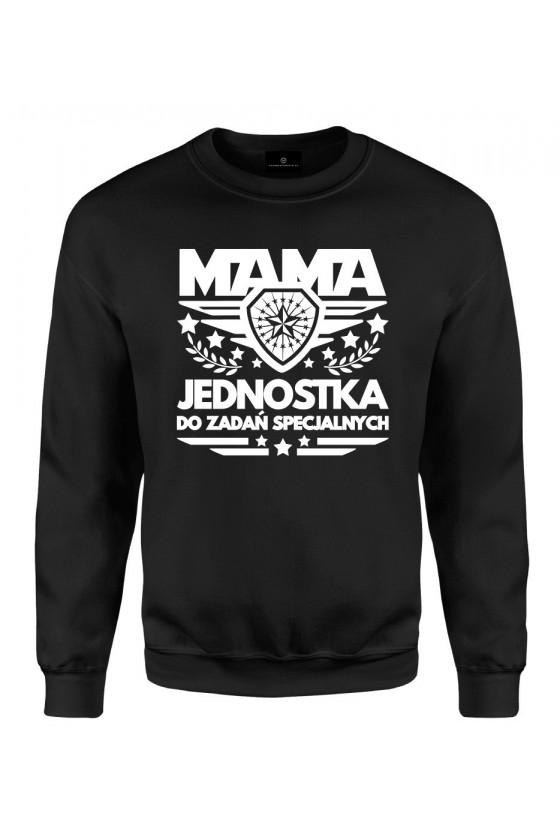 Bluza klasyczna Dla Mamy Mama Jednostka Do Zadań Specjalnych
