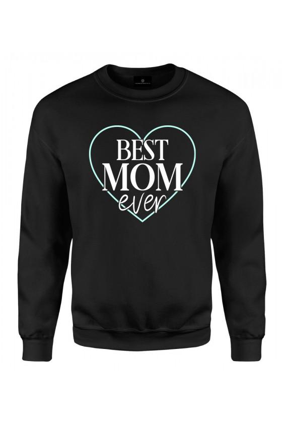 Bluza klasyczna Dla Mamy Best Mom Ever