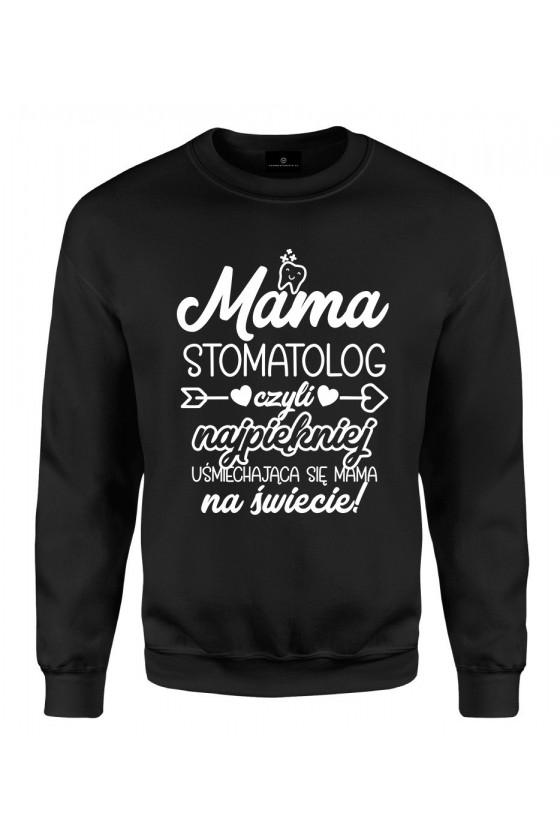 Bluza klasyczna Mama Stomatolog czyli najpiękniej uśmiechająca się mama na świecie