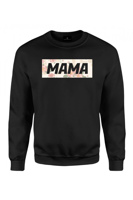 Bluza klasyczna Z napisem Mama (kwiaty)