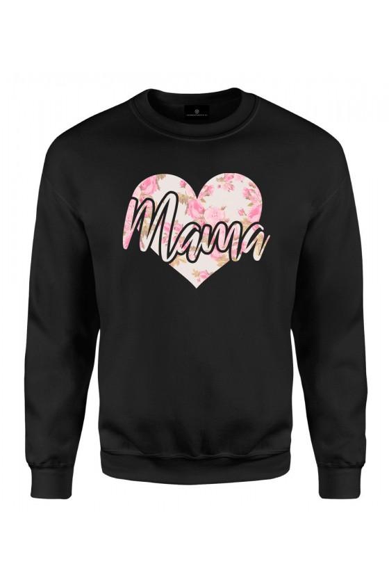 Bluza klasyczna Z napisem Mama (serce)