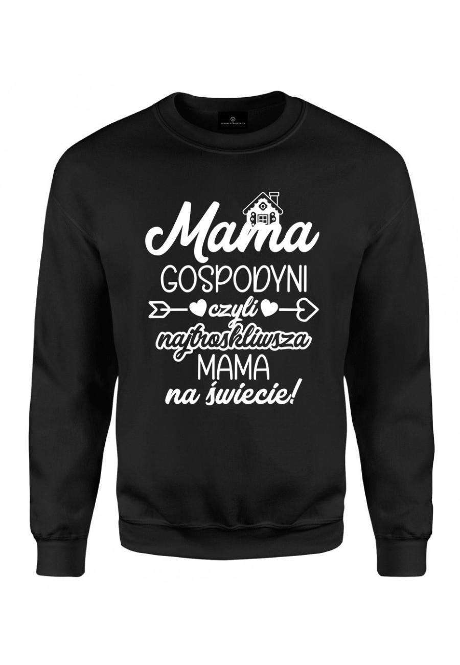 Bluza klasyczna Mama gospodyni czyli najtroskliwsza mama na świecie