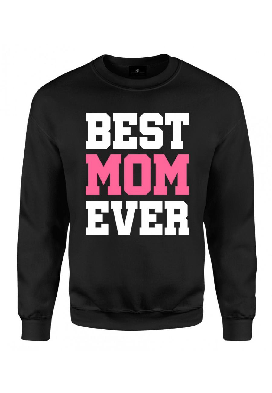 Bluza klasyczna Z napisem z napisem Best Mom Ever (róż)