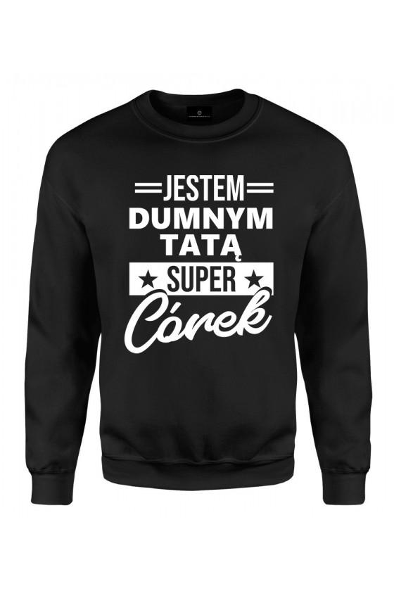 Bluza klasyczna Dumny Tata Super Córek