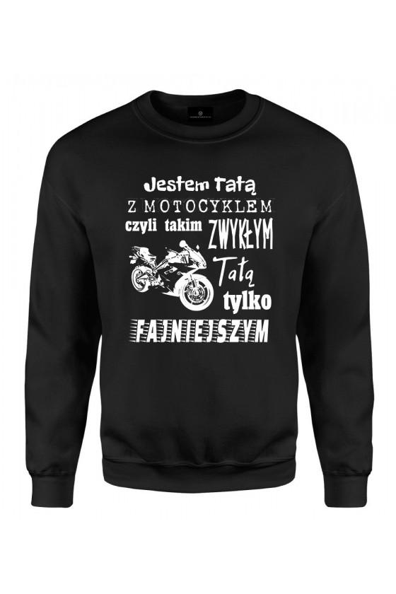 Bluza klasyczna Jestem Tatą z Motocyklem 2