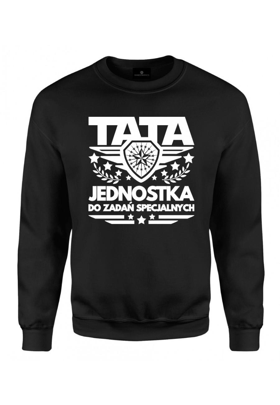 Bluza klasyczna Dla Taty TATA Jednostka do zadań specjalnych